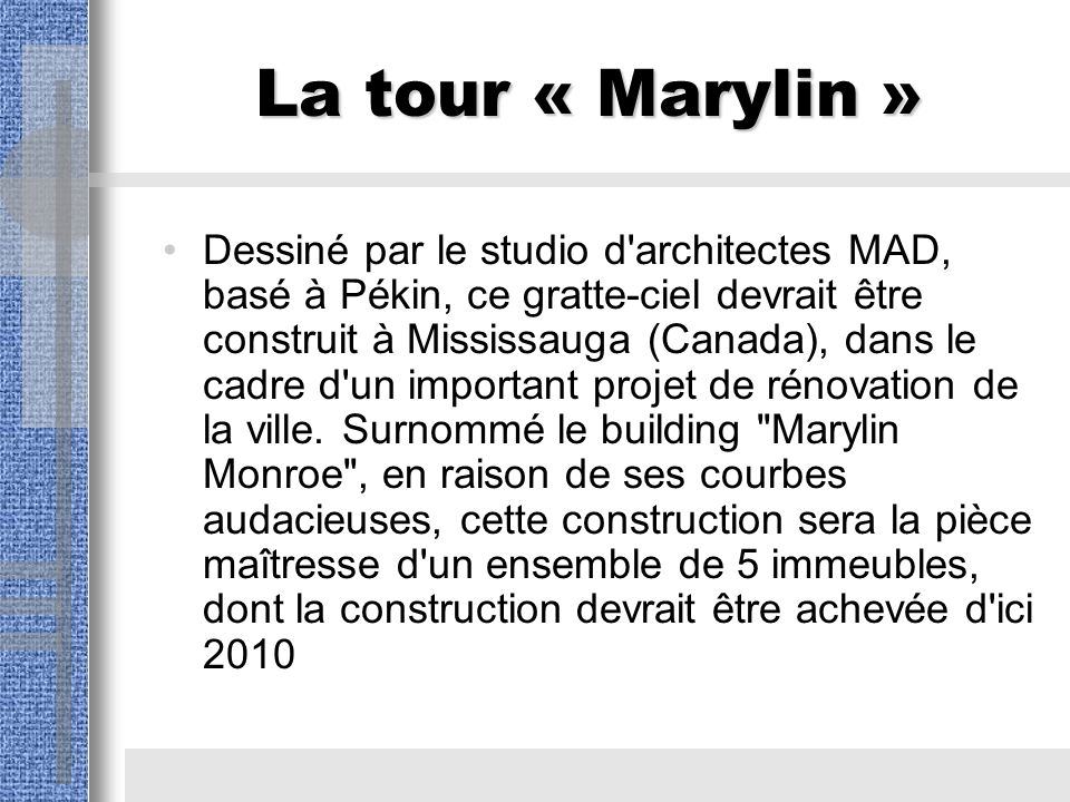 La tour « Marylin »