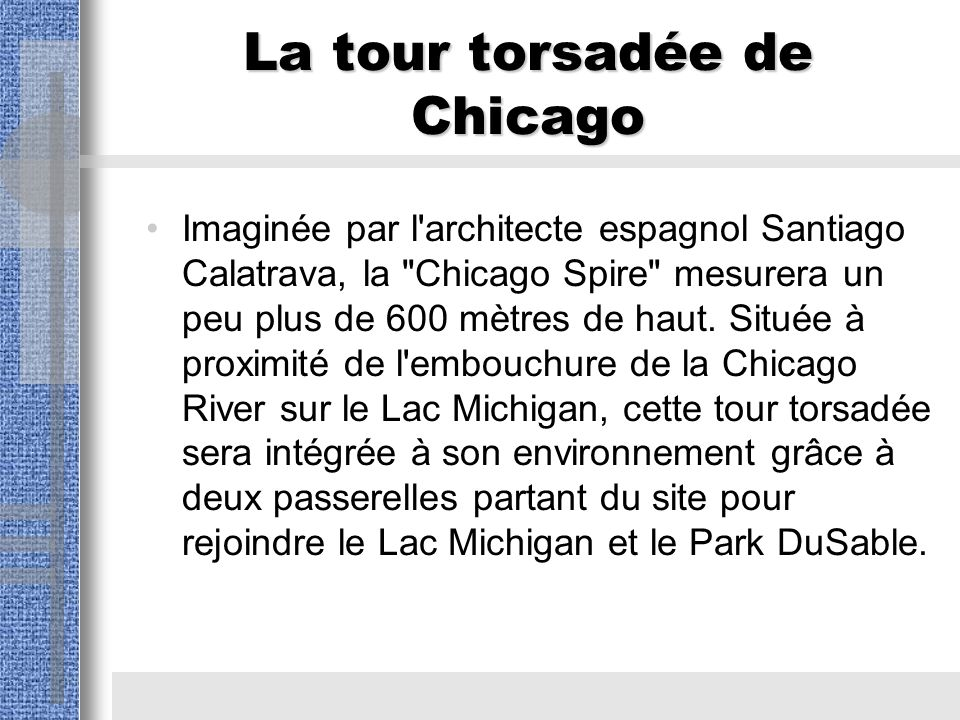 La tour torsadée de Chicago