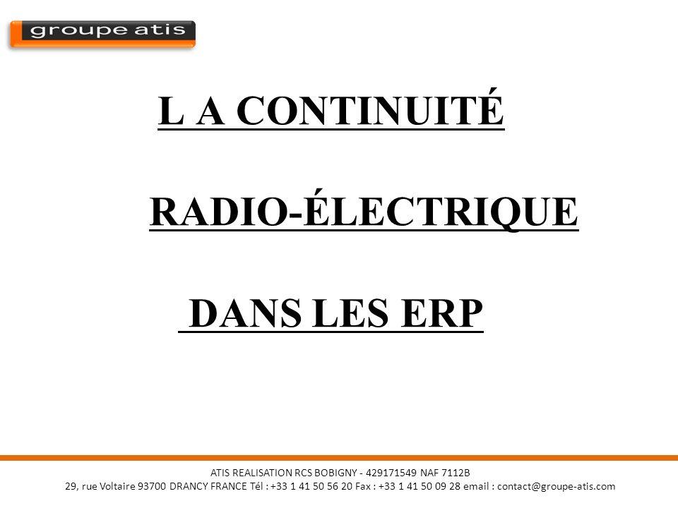 L A CONTINUITÉ RADIO-ÉLECTRIQUE DANS LES ERP