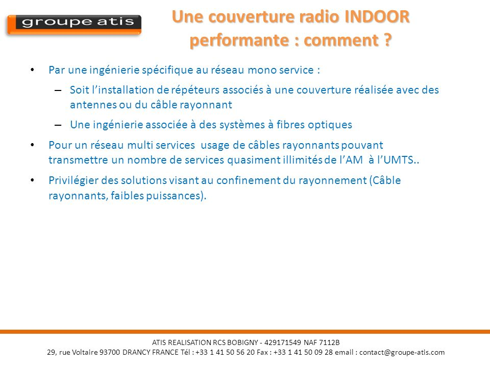 Une couverture radio INDOOR performante : comment