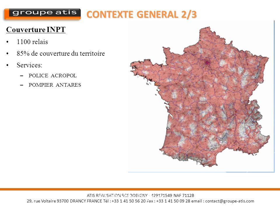 CONTEXTE GENERAL 2/3 Couverture INPT 1100 relais