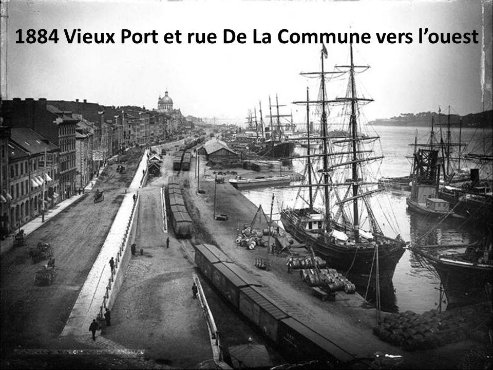 1884 Vieux Port et rue De La Commune vers l'ouest