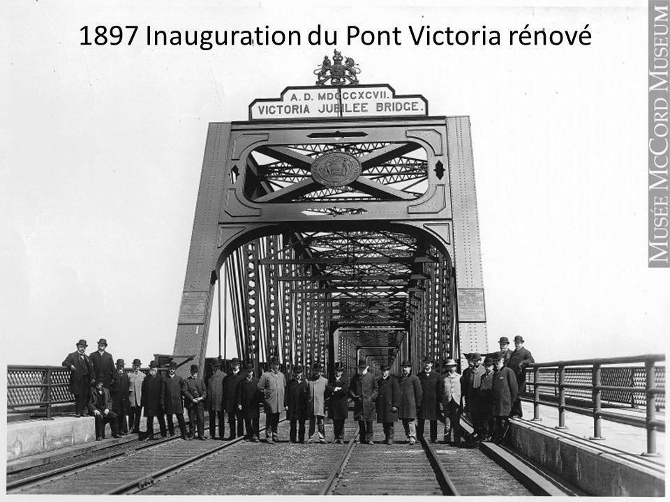 1897 Inauguration du Pont Victoria rénové