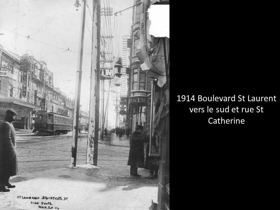 1914 Boulevard St Laurent vers le sud et rue St Catherine