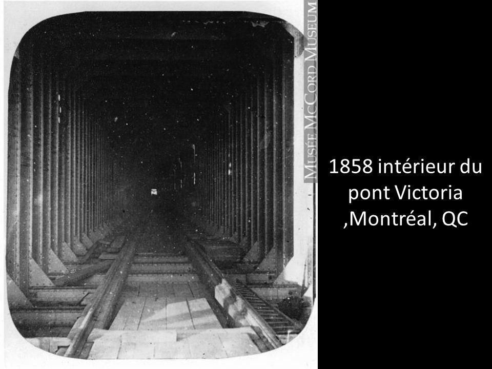 1858 intérieur du pont Victoria ,Montréal, QC
