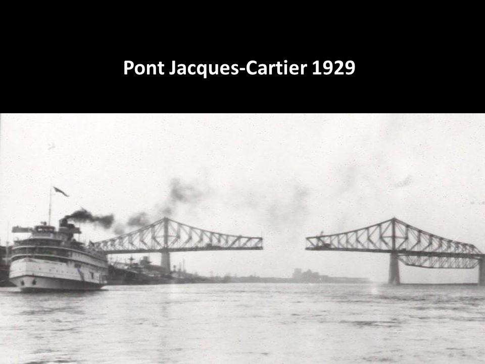 Pont Jacques-Cartier 1929