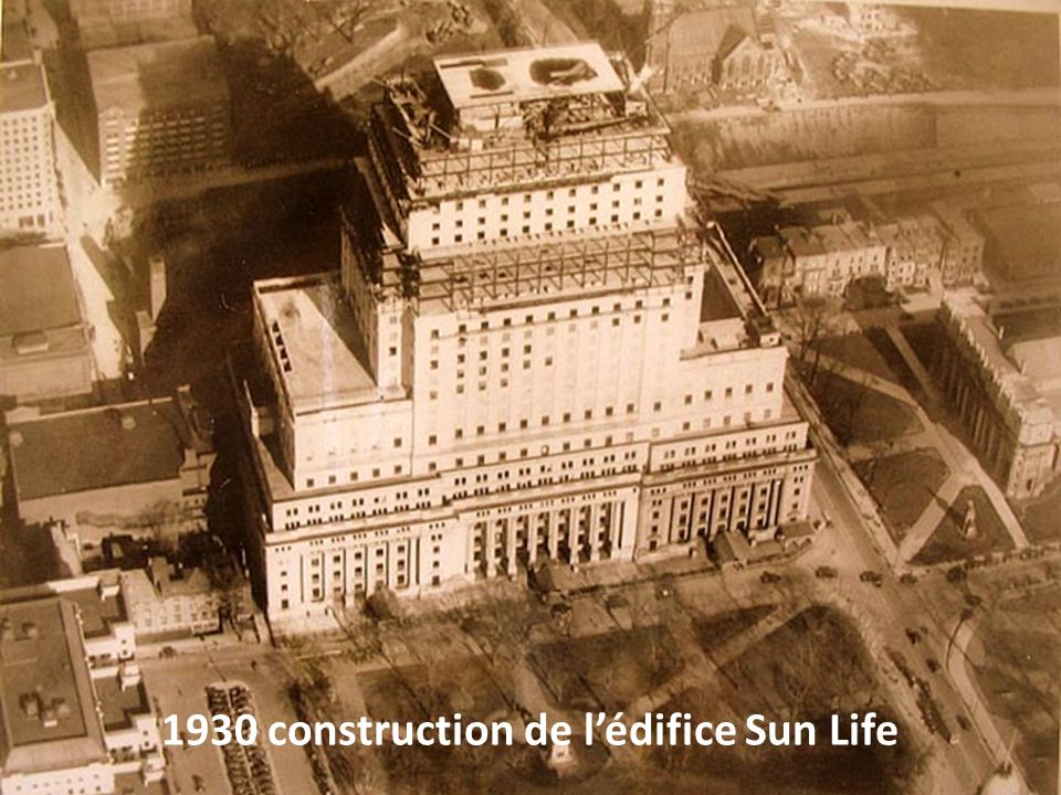 1930 construction de l'édifice Sun Life