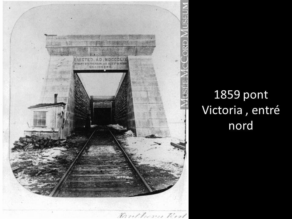 1859 pont Victoria , entré nord