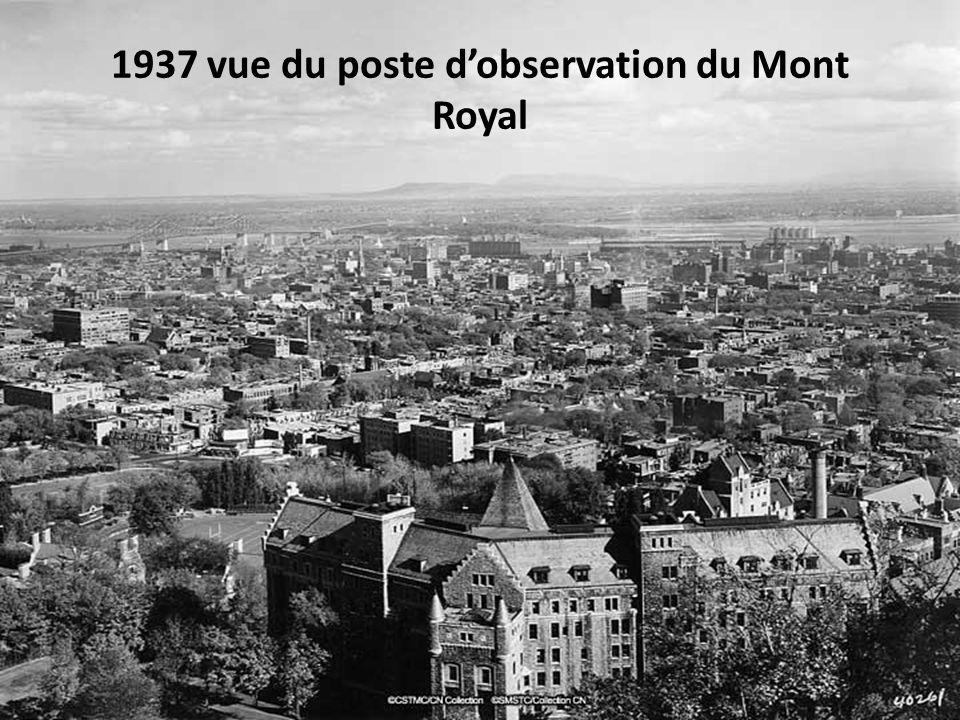 1937 vue du poste d'observation du Mont Royal