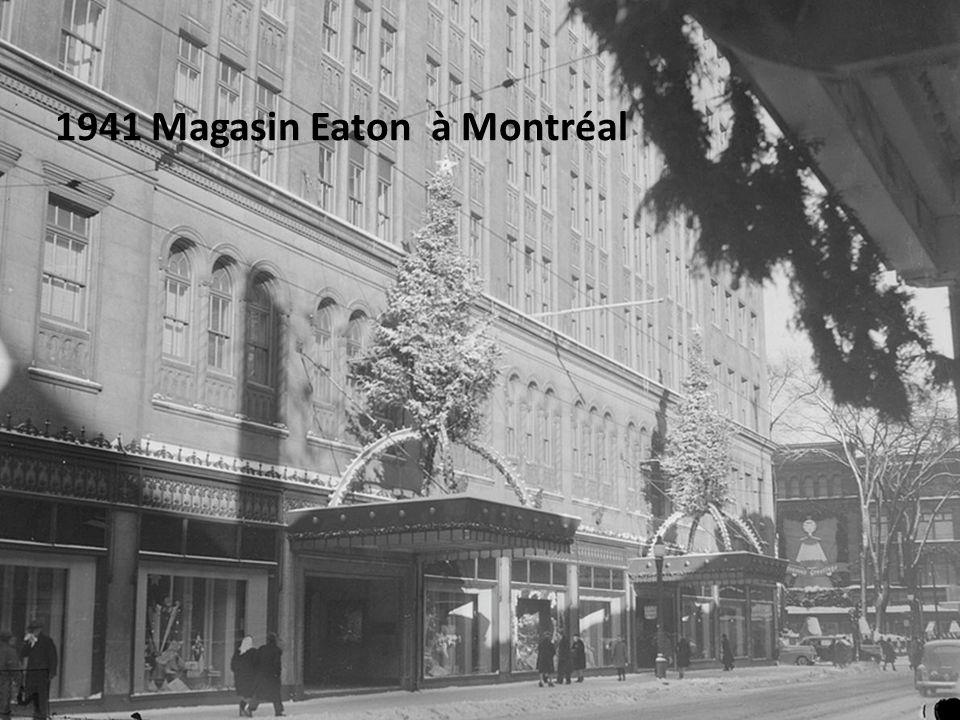 1941 Magasin Eaton à Montréal