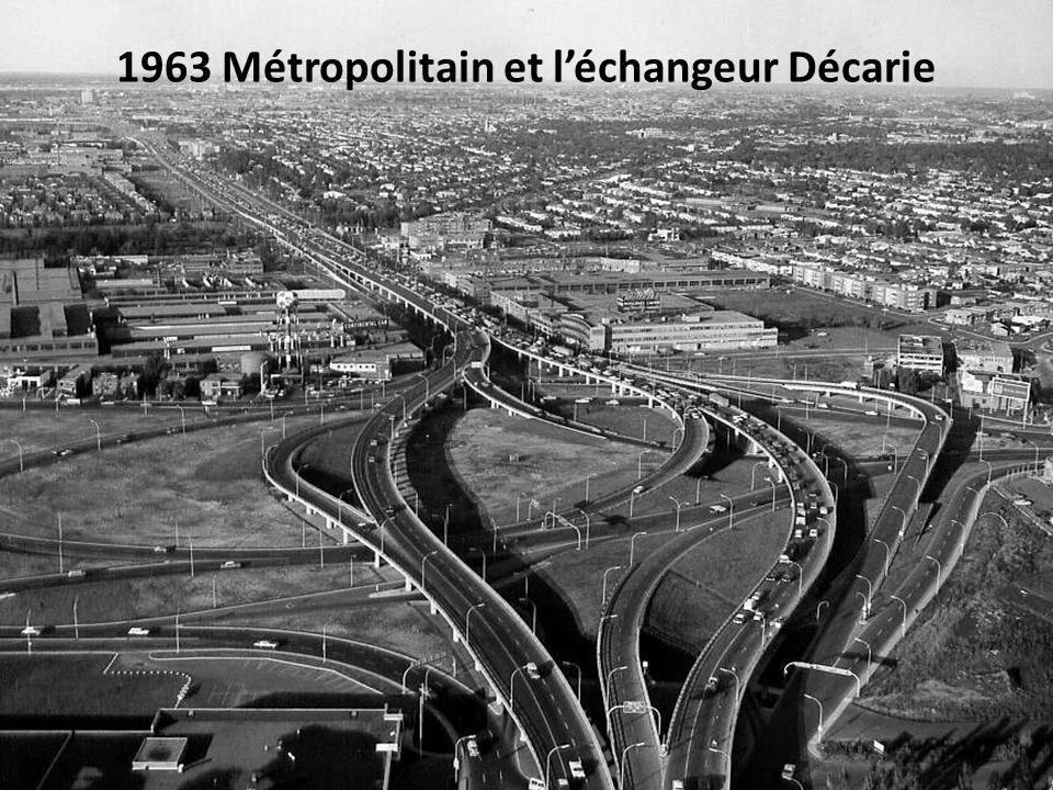 1963 Métropolitain et l'échangeur Décarie