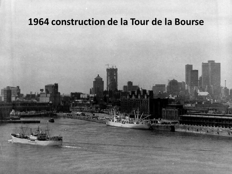 1964 construction de la Tour de la Bourse