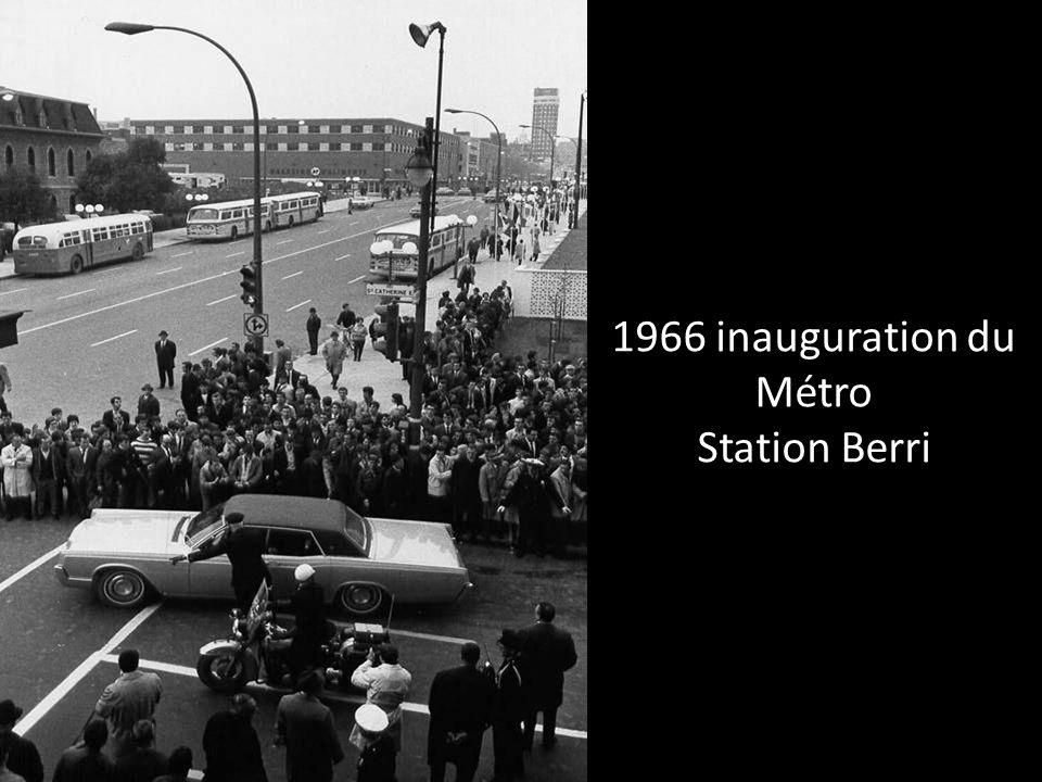 1966 inauguration du Métro Station Berri