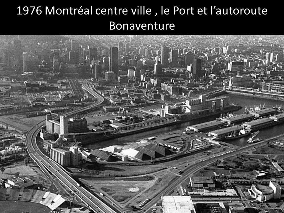 1976 Montréal centre ville , le Port et l'autoroute Bonaventure