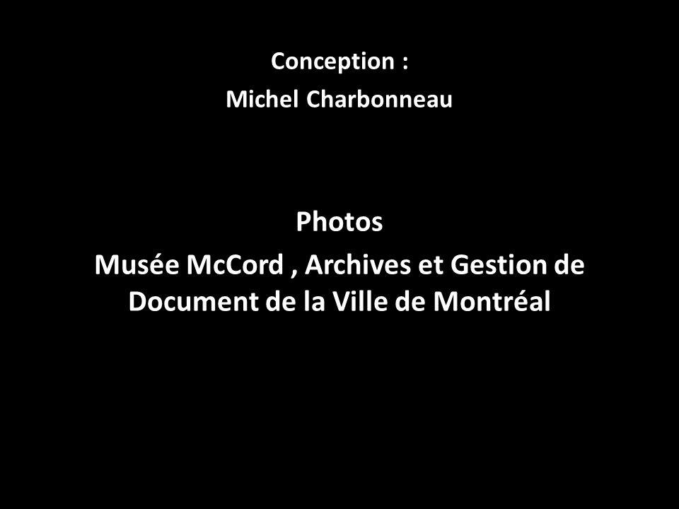 Musée McCord , Archives et Gestion de Document de la Ville de Montréal