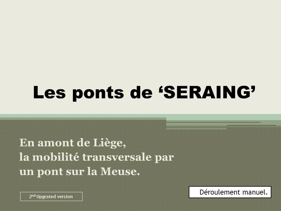 En amont de Liège, la mobilité transversale par un pont sur la Meuse.