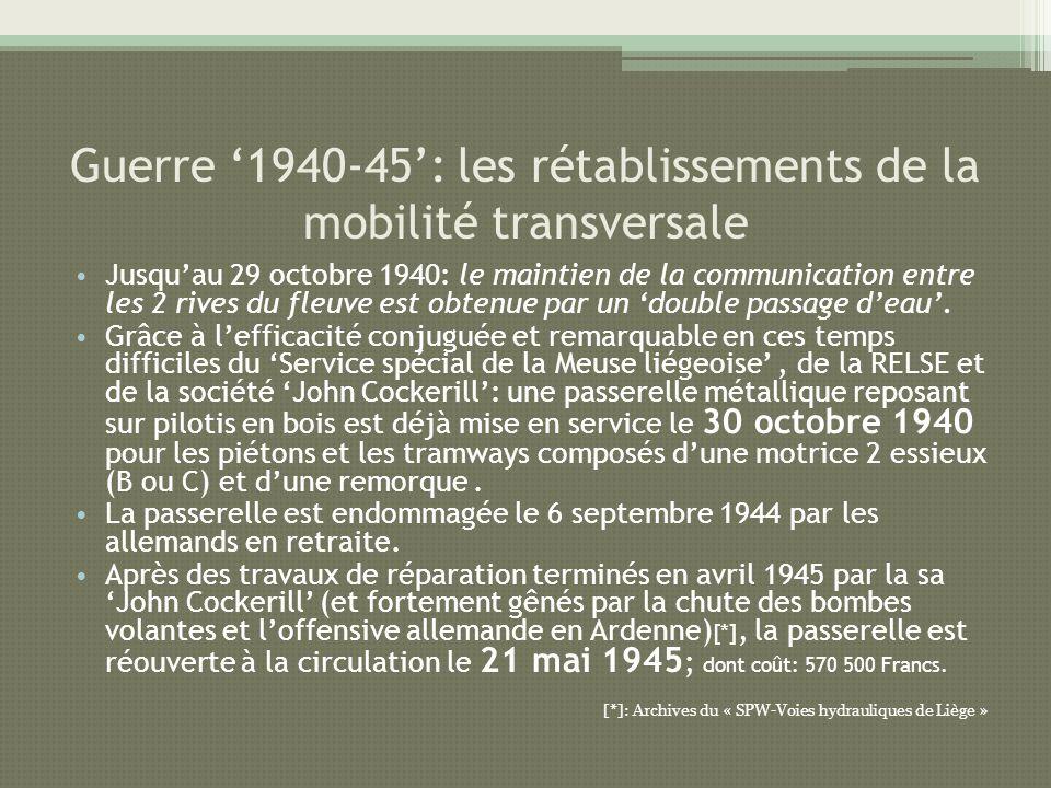 Guerre '1940-45': les rétablissements de la mobilité transversale