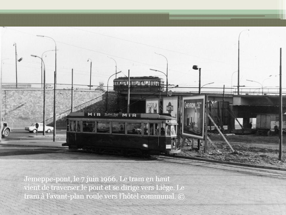 Jemeppe-pont, le 7 juin 1966. Le tram en haut vient de traverser le pont et se dirige vers Liège.