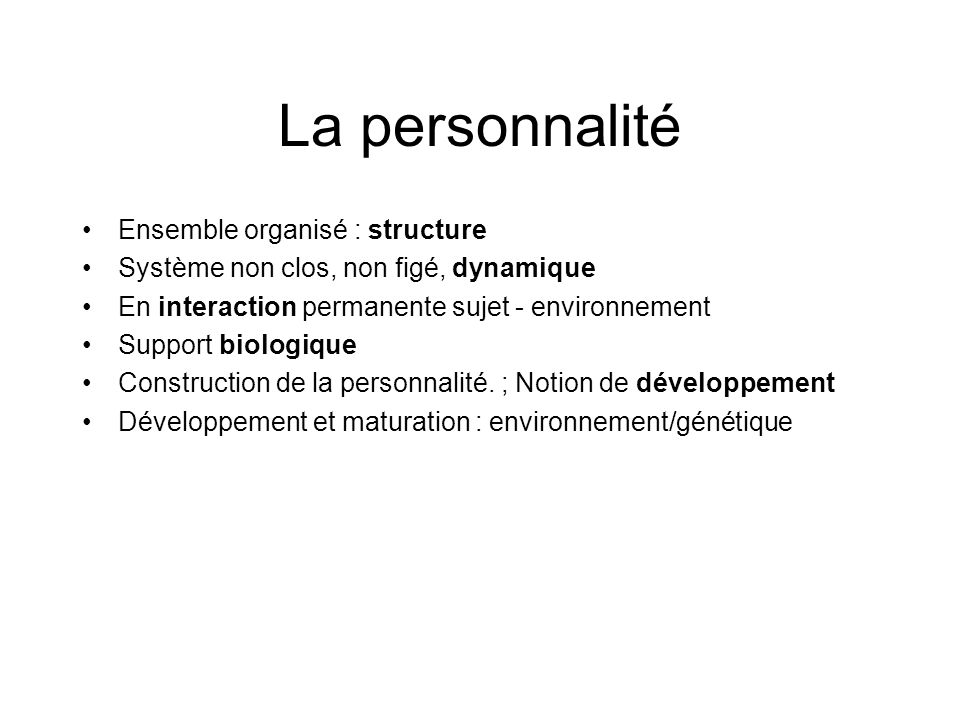 La personnalité Ensemble organisé : structure