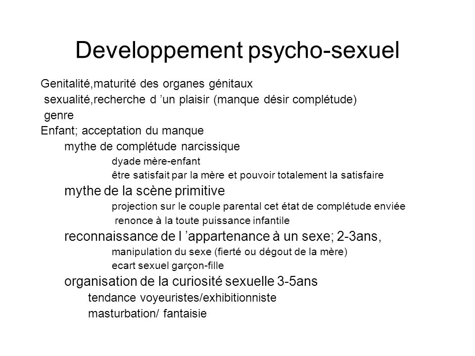 Developpement psycho-sexuel