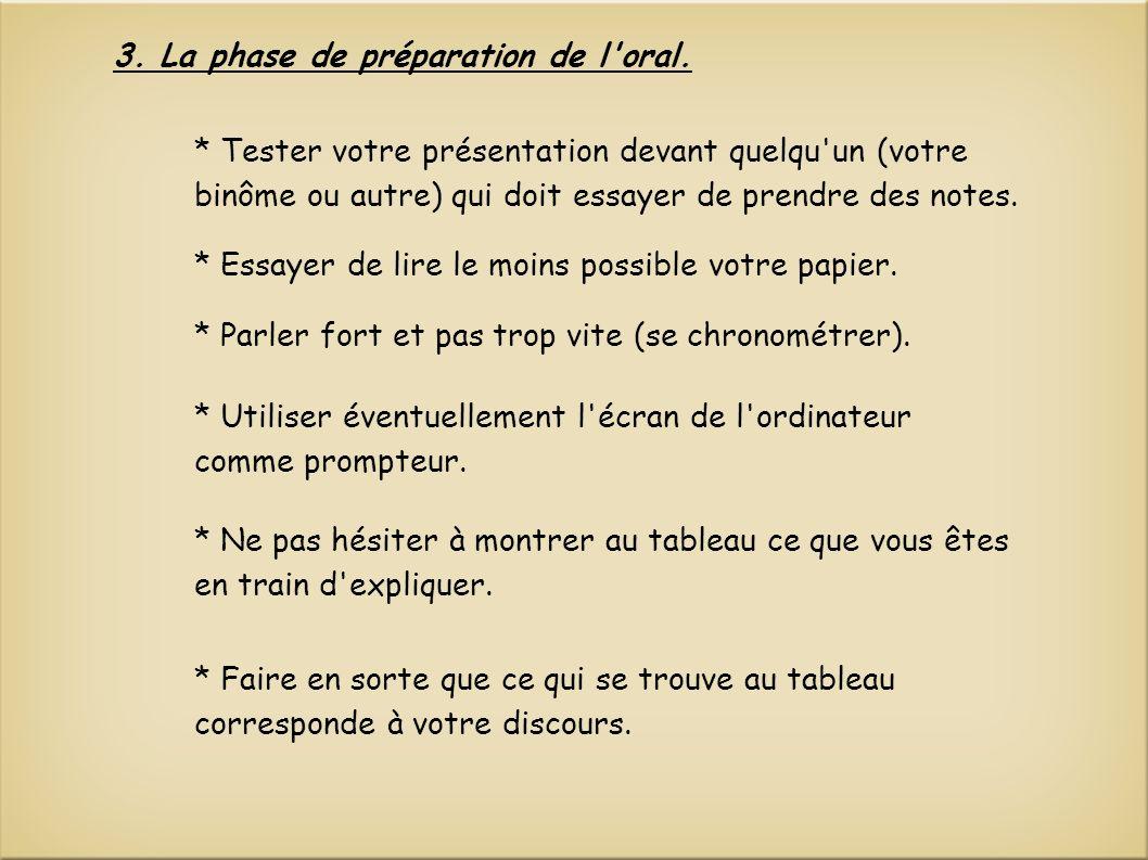 3. La phase de préparation de l oral.