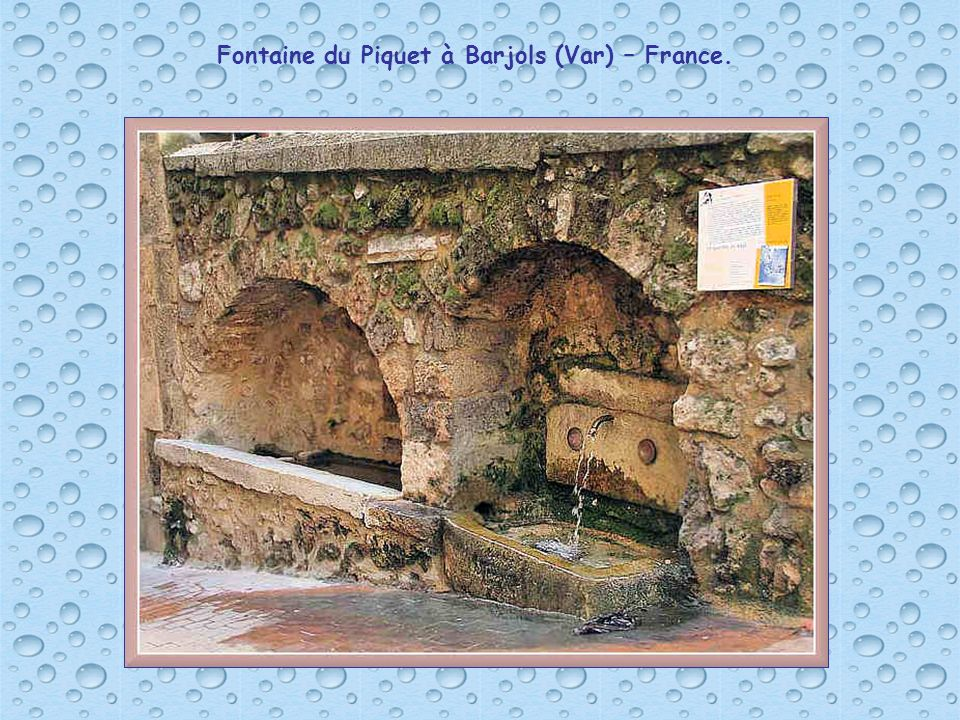 Fontaine du Piquet à Barjols (Var) – France.