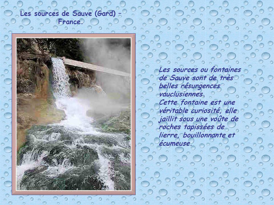 Les sources de Sauve (Gard) – France.