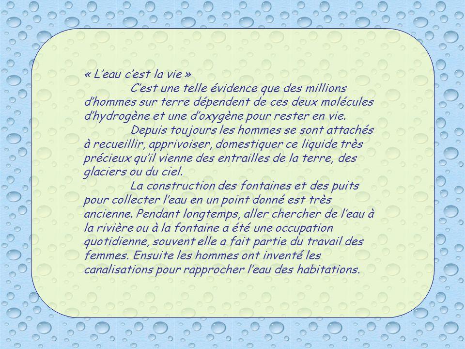 « L'eau c'est la vie »
