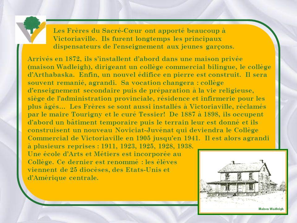 Les Frères du Sacré-Cœur ont apporté beaucoup à Victoriaville