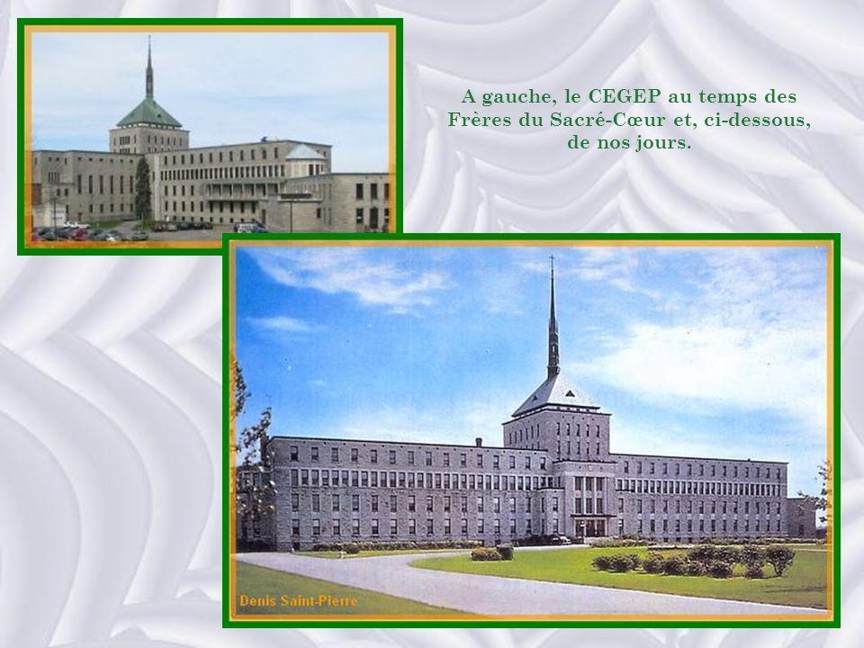 A gauche, le CEGEP au temps des Frères du Sacré-Cœur et, ci-dessous, de nos jours.