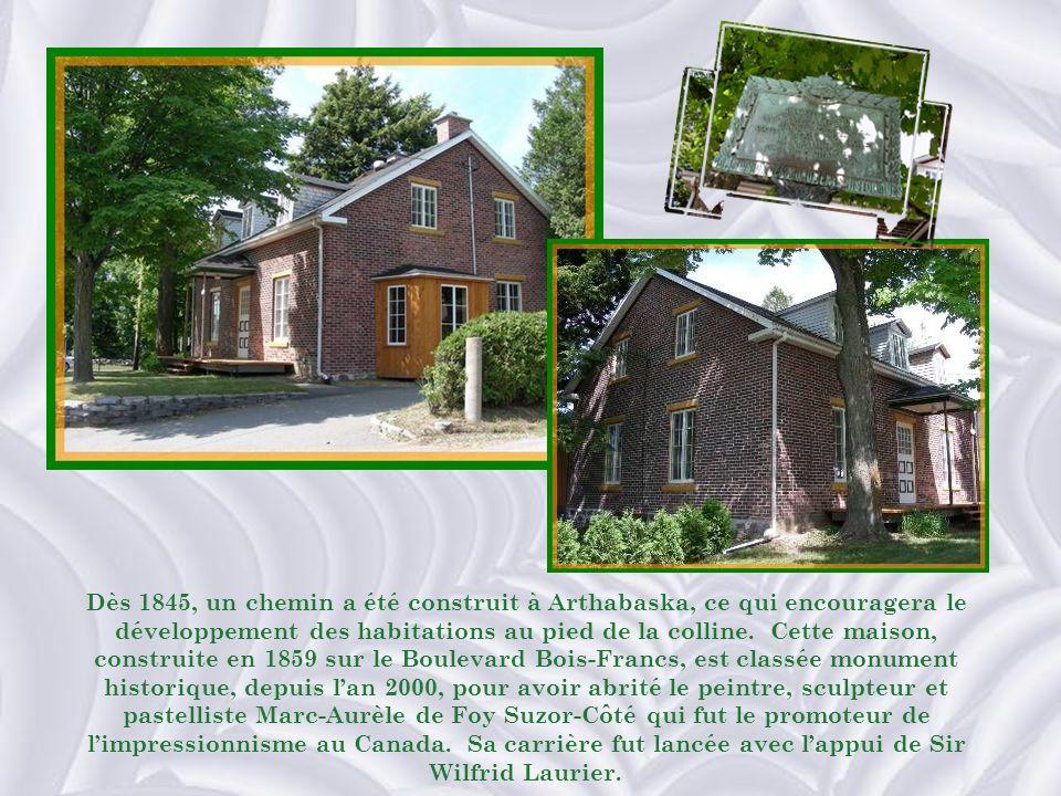 Dès 1845, un chemin a été construit à Arthabaska, ce qui encouragera le développement des habitations au pied de la colline.