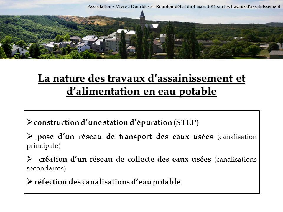 Association « Vivre à Dourbies » - Réunion-débat du 4 mars 2011 sur les travaux d'assainissement