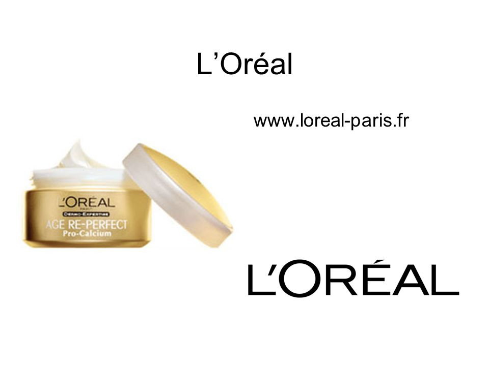 L'Oréal www.loreal-paris.fr