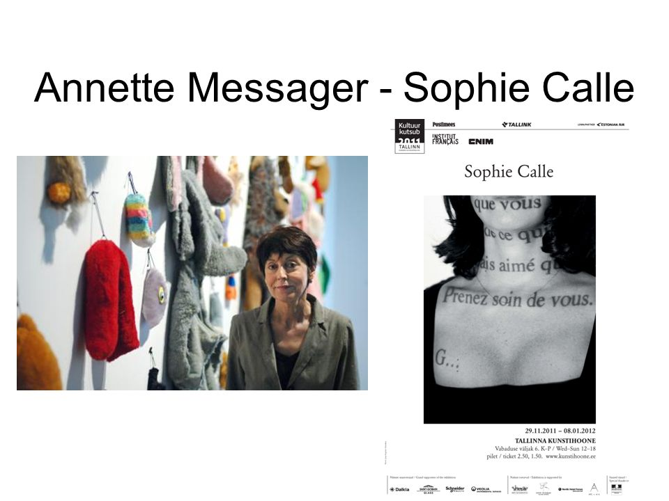 Annette Messager - Sophie Calle