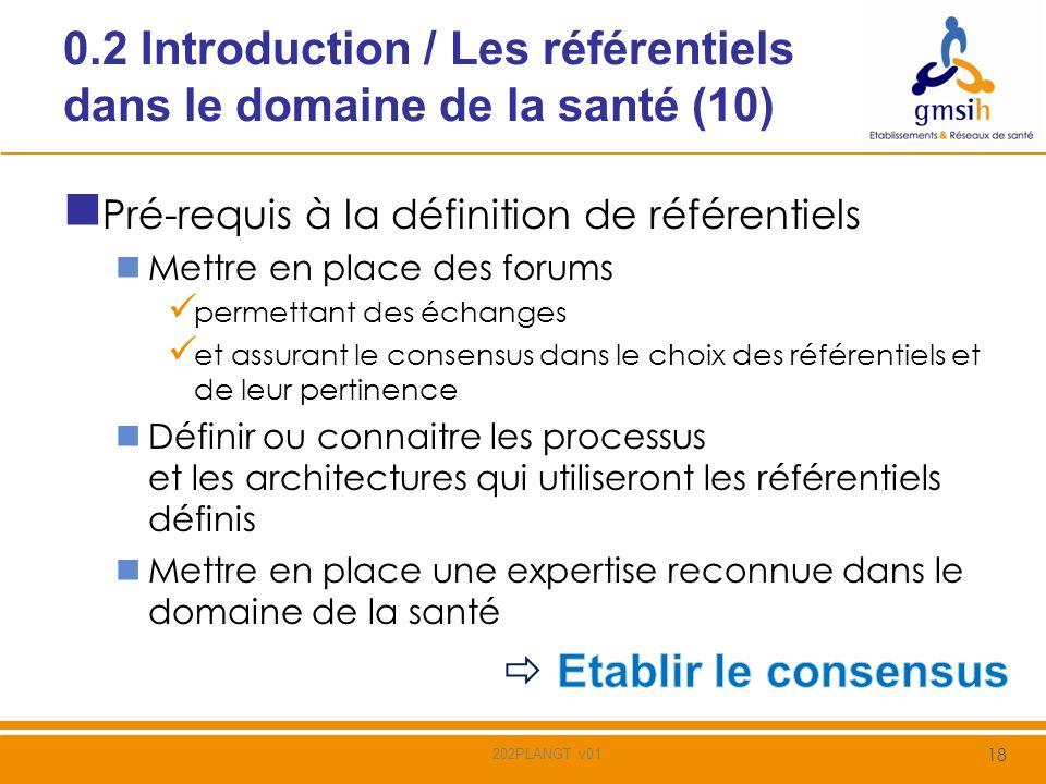 0.2 Introduction / Les référentiels dans le domaine de la santé (10)