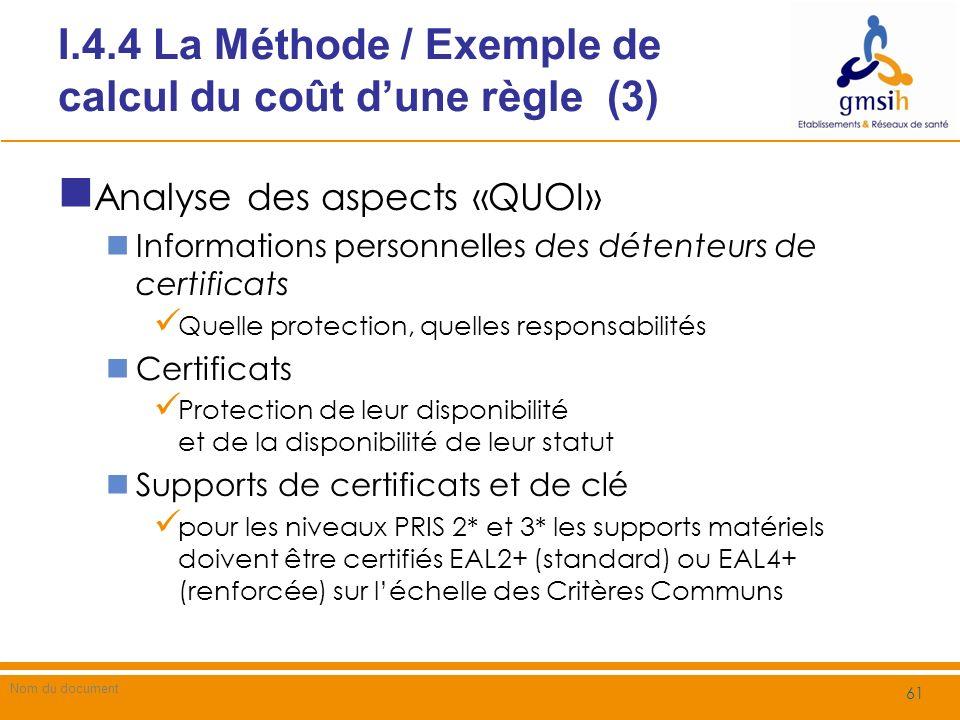I.4.4 La Méthode / Exemple de calcul du coût d'une règle (3)