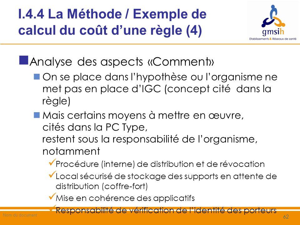 I.4.4 La Méthode / Exemple de calcul du coût d'une règle (4)