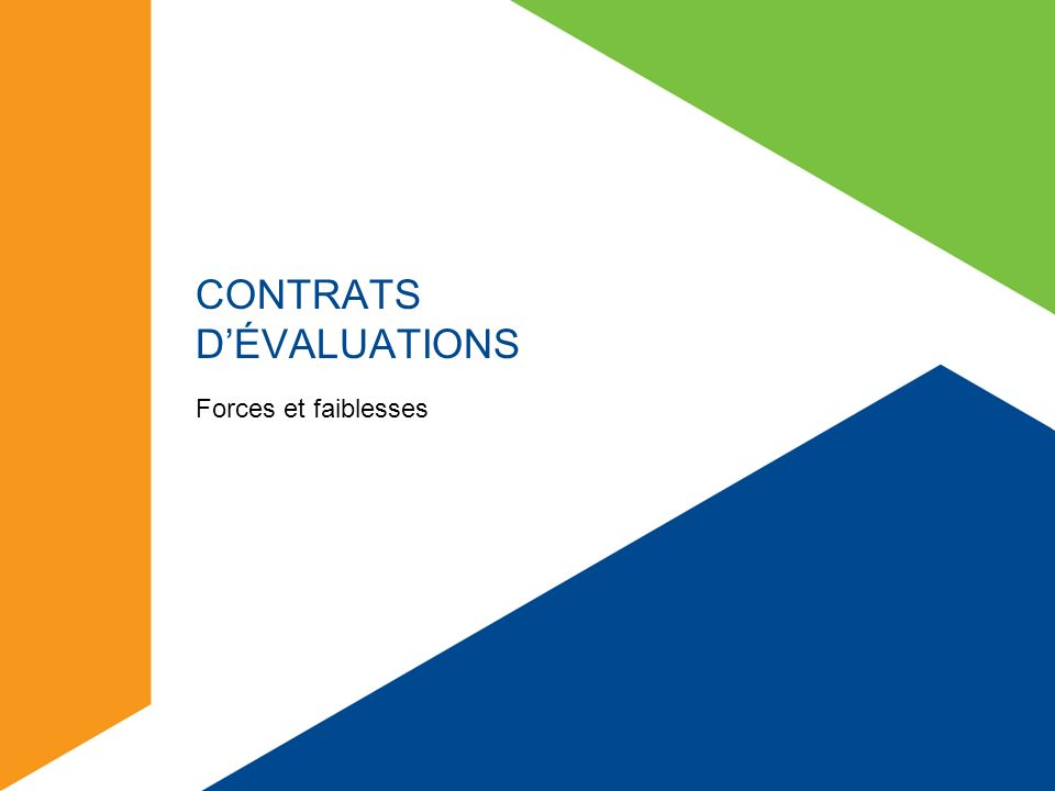 CONTRATS D'ÉVALUATIONS