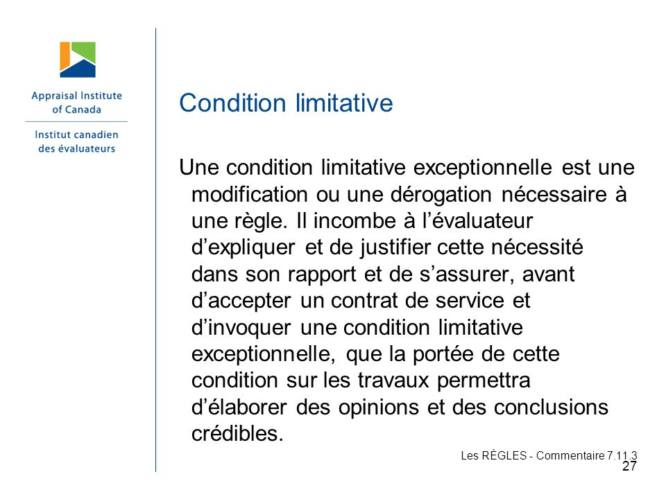 Condition limitative