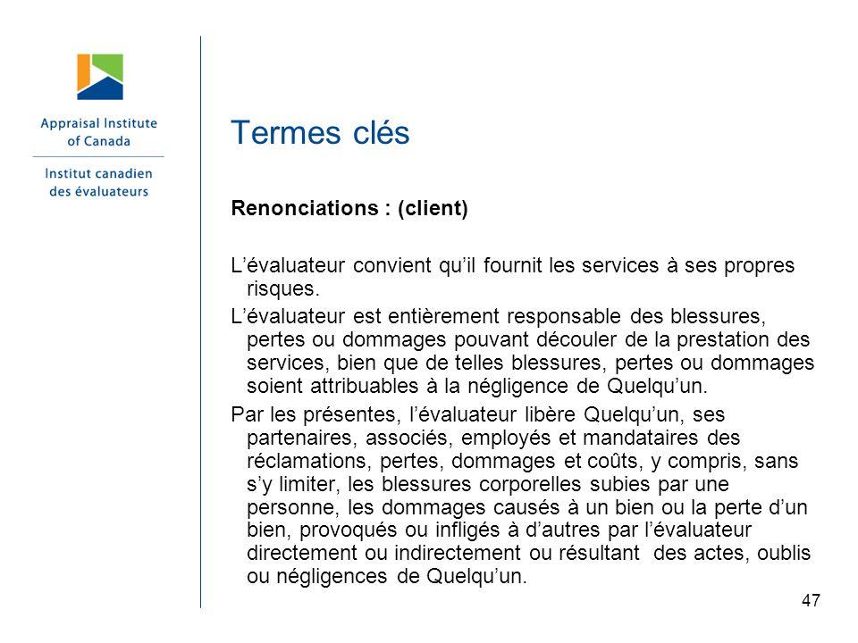 Termes clés Renonciations : (client)