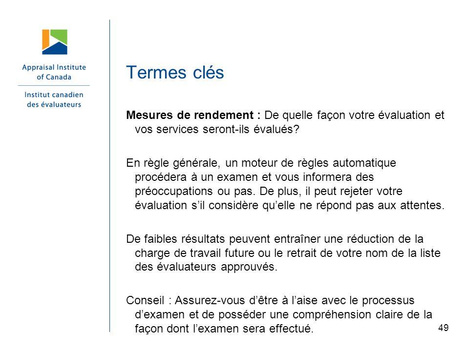 Termes clés Mesures de rendement : De quelle façon votre évaluation et vos services seront-ils évalués