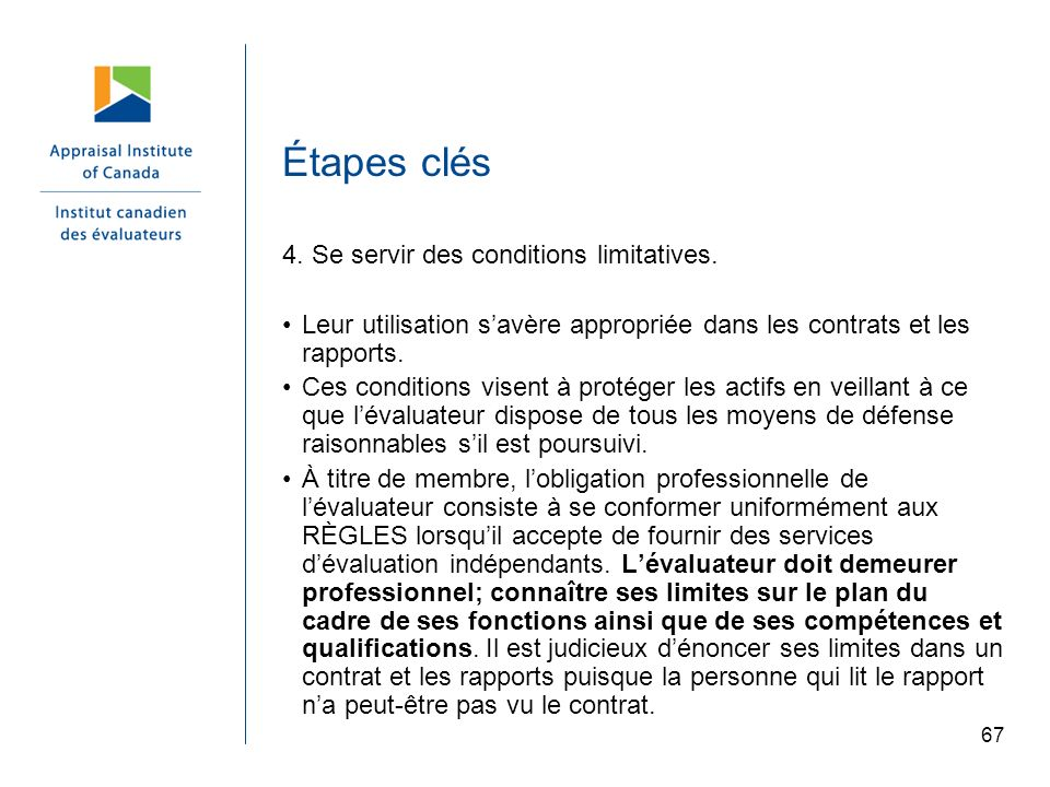 Étapes clés 4. Se servir des conditions limitatives.