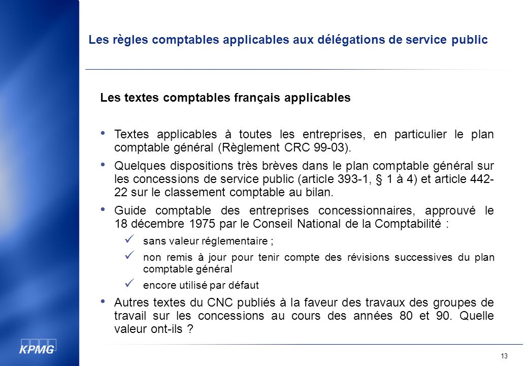 Les textes comptables français applicables