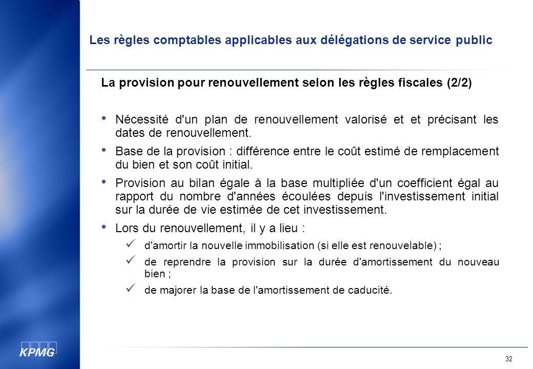 La provision pour renouvellement selon les règles fiscales (2/2)