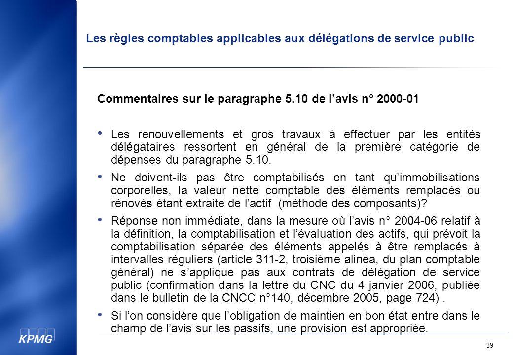 Commentaires sur le paragraphe 5.10 de l'avis n° 2000-01