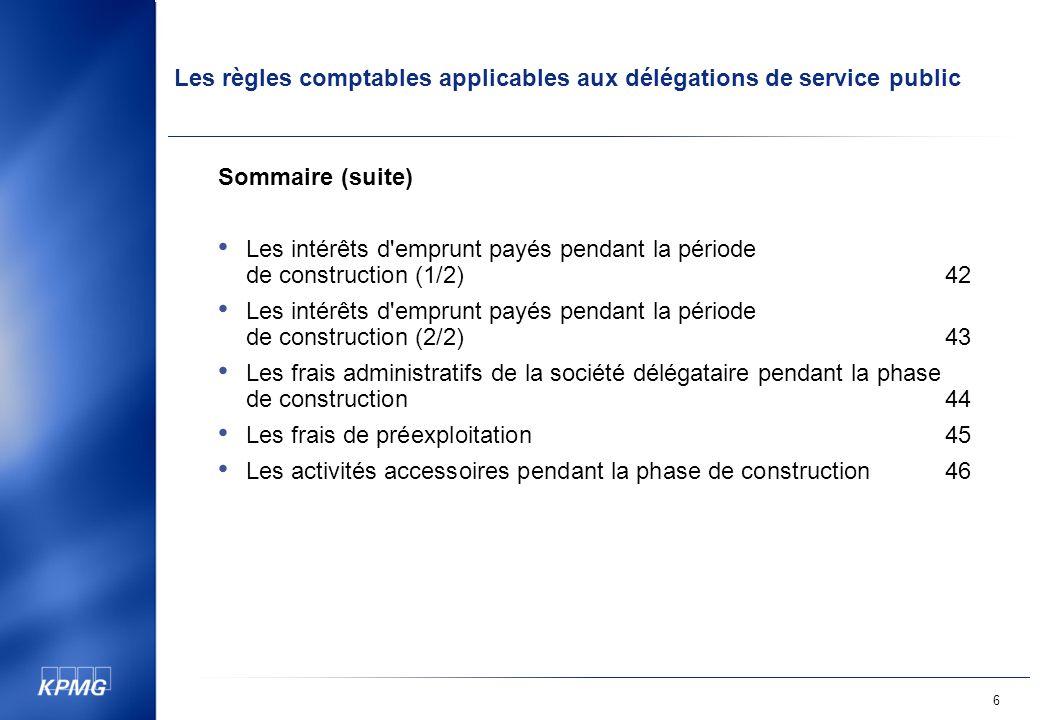 Sommaire (suite) Les intérêts d emprunt payés pendant la période de construction (1/2) 42.