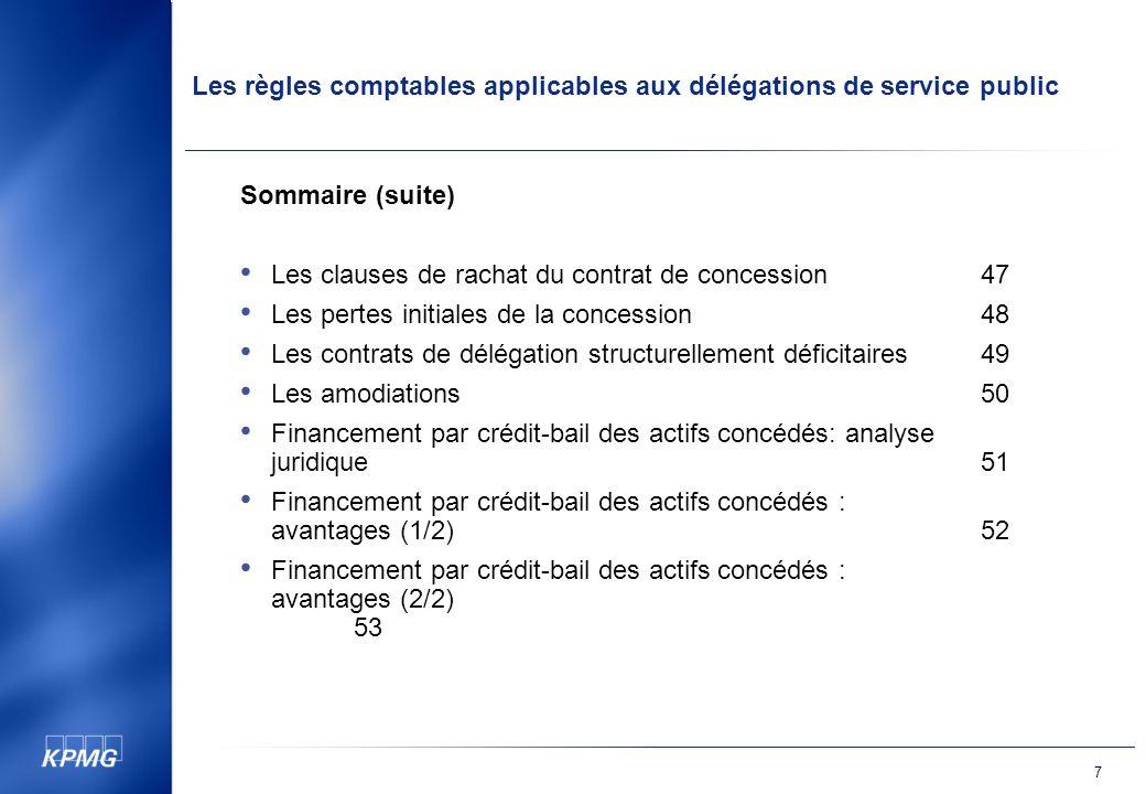 Sommaire (suite) Les clauses de rachat du contrat de concession 47. Les pertes initiales de la concession 48.