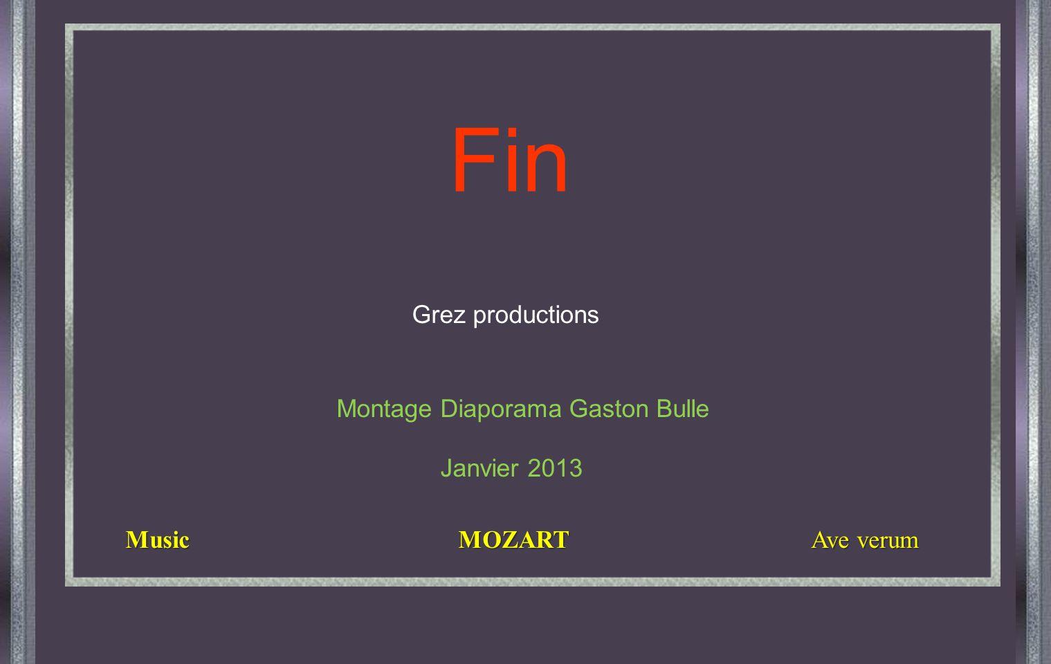 Fin Grez productions Montage Diaporama Gaston Bulle Janvier 2013
