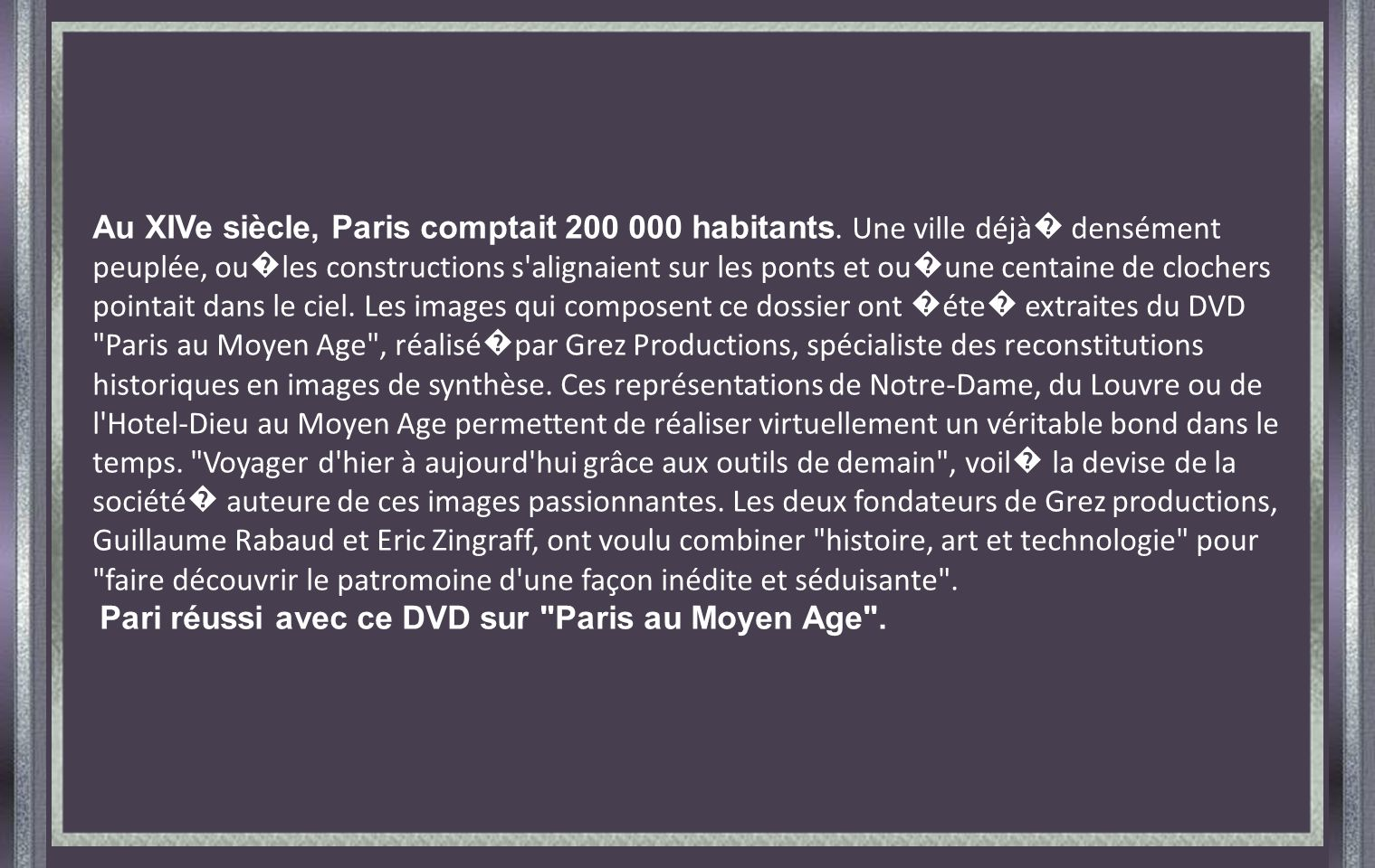 Au XIVe siècle, Paris comptait 200 000 habitants