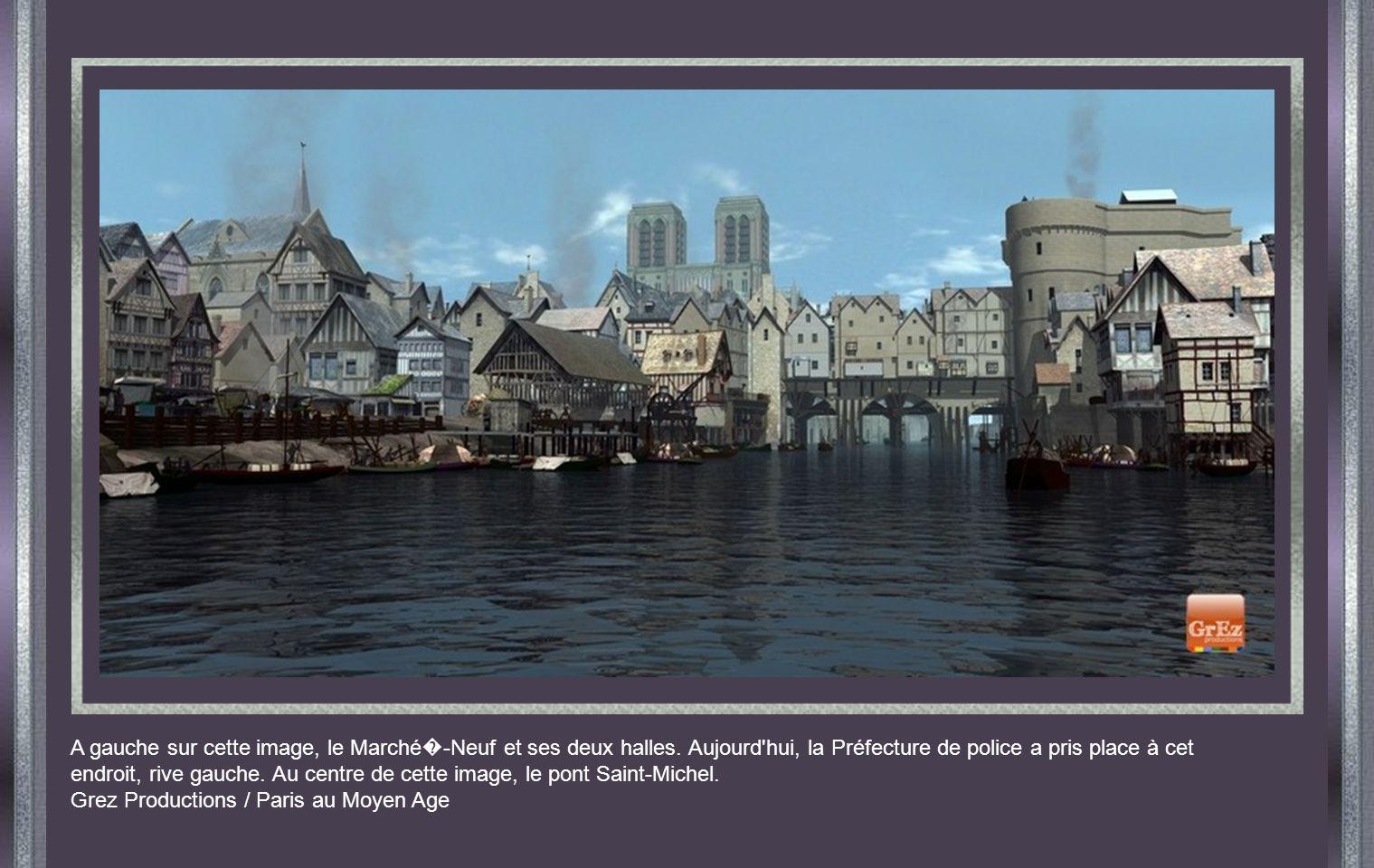 A gauche sur cette image, le Marché�-Neuf et ses deux halles